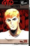 GTO: Great Teacher Onizuka, Vol. 15