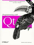 Programming with QT: Writing Portable GUI applications on UNIX and Win32