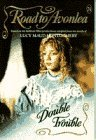 Double Trouble (Road to Avonlea, #24)