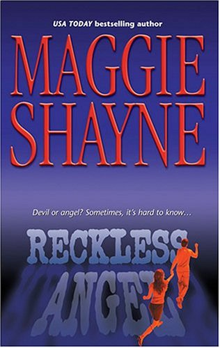Reckless Angel by Maggie Shayne
