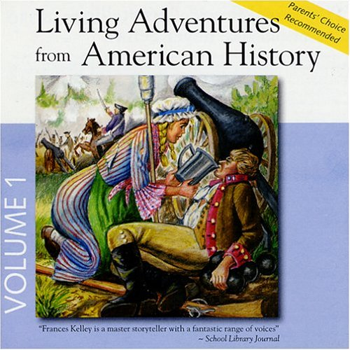 Living Adventures From American History, Album #1: 1 Paul Revere, 2 Valley Forge, 3 Molly Pitcher, 4 Nathan Hale