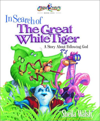 In Search of the Great White Tiger by Sheila Walsh