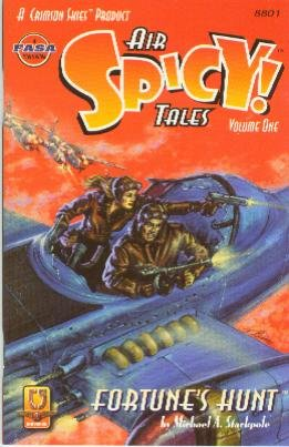 Air Spicy Tales, Volume 1: Fortune's Hunt