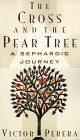 The Cross and the Pear Tree: A Sephardic Journey