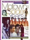 Motown : The Golden Years: The Stars and Music That Shaped a Generation