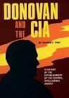 Donovan and the CIA: A History of the Establishment of the Central Intelligence Agency.