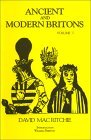 Ancient and Modern Britons : a retrospect (Ancient & Modern Britons, #1)