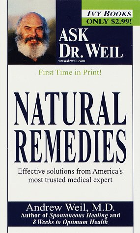 Natural Remedies by Andrew Weil