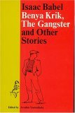 Benya Krik, the Gangster and Other Stories