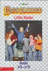 Baby-Sitters Little Sister Boxed Set #3 (Baby-Sitters Little Sister, #9-12)
