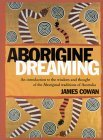 Aborigine Dreaming: An Introduction to the Wisdom and Magic of the Aboriginal Traditions