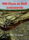 800 Paces to Hell: Andersonville