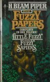 The Fuzzy Papers (Fuzzy Sapiens, #1-2)