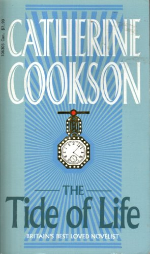 The Tide of Life by Catherine Cookson