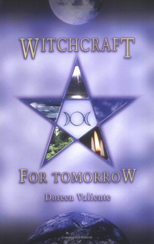Witchcraft for Tomorrow by Doreen Valiente