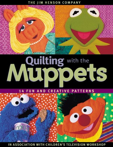Quilting with the Muppets by Jim Henson Company