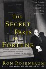 The Secret Parts of Fortune: Three Decades of Intense Investigations and Edgy Enthusiasms
