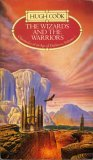 The Wizards And The Warriors (Chronicles Of An Age Of Darkness)