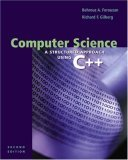 Computer Science: A Structured Approach Using C++