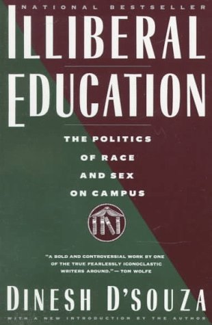 Illiberal Education by Dinesh D'Souza