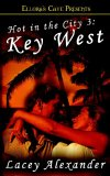 Key West (Hot in the City, #3)