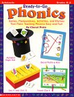 Ready-To-Go Phonics: Games, Manipulatives, Activities, and Rhymes That Make Teaching Phonics Easy and Fun