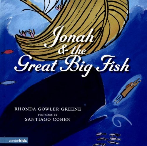 Jonah & the Great Big Fish