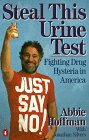 Steal This Urine Test by Abbie Hoffman
