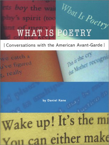 What Is Poetry by Daniel Kane