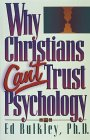 Why Christians Can't Trust Psychology