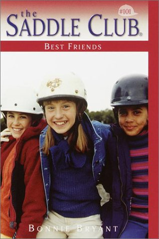 Best Friends by Bonnie Bryant