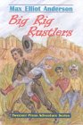 Big-Rig Rustlers (Tweener Press Adventure)