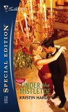 Under the Mistletoe by Kristin Hardy