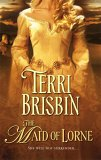 The Maid of Lorne (Harlequin Historical, #786)