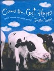 Come On, Get Happy: 365 Ways to Feel Good