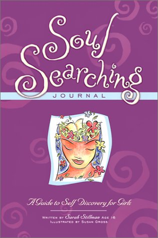 Soul Searching Journal: A Guide To Self-Discovery For Girls