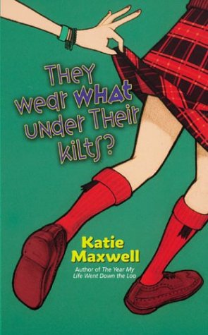 They Wear WHAT Under Their Kilts? (Emily, #2)