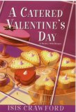 A Catered Valentine's Day (A Mystery with Recipes, #4)