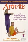 Arthritis: An American Yoga Association Guide: An American Yoga Association Wellness Guide : The Powerful Program for GreaterStrength, Flexibility, and Freedom