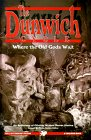 The Dunwich Cycle: Where the Old Gods Wait (Cthulhu Cycle Book, #9)