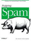 Stopping Spam: Stamping Out Unwanted Email and News Postings