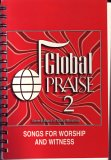 Global Praise 2: Songs for Worship and Witness