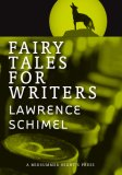 Fairy Tales for Writers