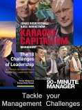 Tackle Your Management Challenges: Lessons From The Sharp End Of Management: With Karaoke Capitalism   Managing For Mankind And The 18 Challenges Of Leadership ... Way To Develop Your Leadership Talent