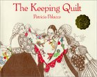 The Keeping Quilt by Patricia Polacco