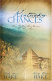 Kentucky Chances: Three Brothers Find Romance Far from Home (Kentucky Chances #1-3)