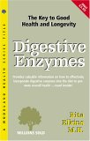 Digestive Enzymes: The Key To Good Health And Longevity (Woodland Health)
