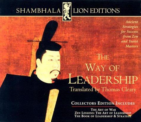 The Way Of Leadership by Thomas Cleary