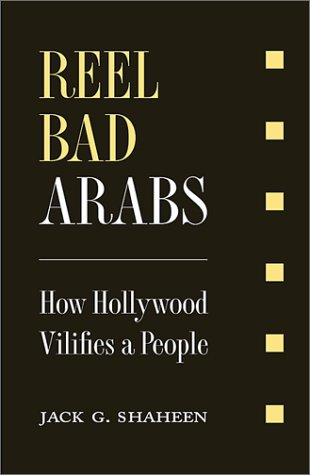 reel bad arabs Reel bad arabs: how hollywood vilifies a people (video 2006) on imdb: movies, tv, celebs, and more.