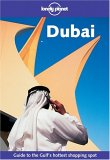 Dubai: Guide to the Gulf's Hottest Shopping Spot (Lonely Planet)